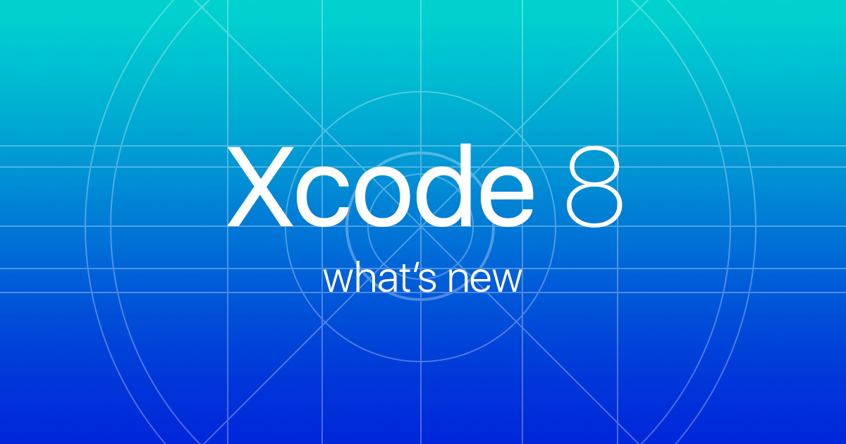Here Comes Xcode 8!